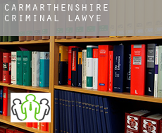 Of Carmarthenshire  criminal lawyer