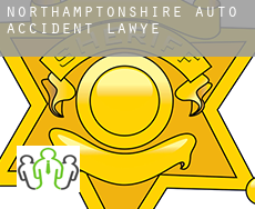 Northamptonshire  auto accident lawyer