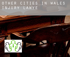 Other cities in Wales  injury lawyer