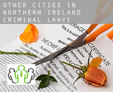 Other cities in Northern Ireland  criminal lawyer